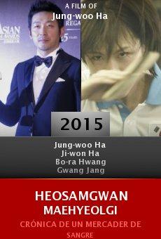 Ver película Heosamgwan Maehyeolgi