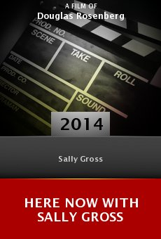 Watch Here Now with Sally Gross online stream