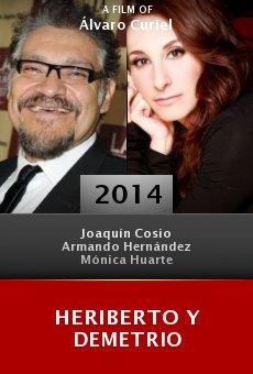 Heriberto y Demetrio online free