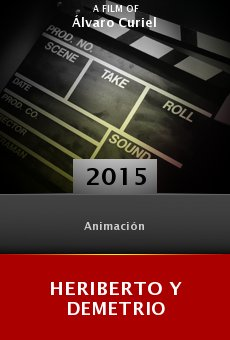 Ver película Heriberto y Demetrio