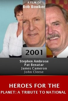 Heroes for the Planet: A Tribute to National Geographic online free
