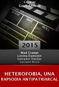 Ver película Heterofobia, Una Rapsodia Antipatriarcal