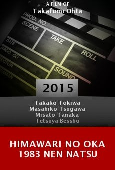 Ver película Himawari no oka 1983 nen natsu