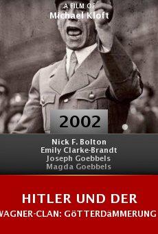 Hitler und der Wagner-Clan: Götterdämmerung in Bayreuth online free