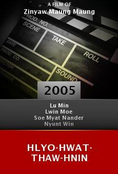 Hlyo-hwat-thaw-hnin online free