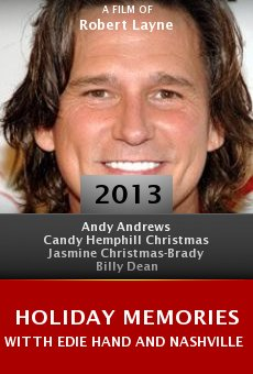Watch Holiday Memories Witth Edie Hand and Nashville Stars online stream