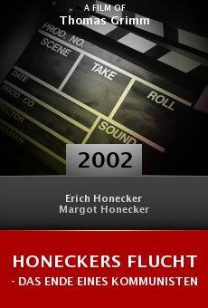 Honeckers Flucht - Das Ende eines Kommunisten online free