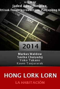 Watch Hong lork lorn online stream
