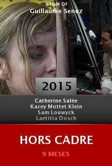 Ver película Hors cadre