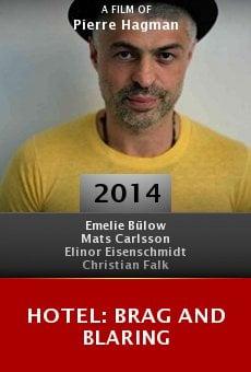 Ver película Hotel: Brag and Blaring