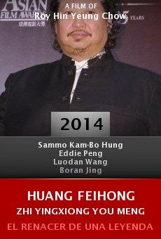 Ver película Huang Feihong Zhi Yingxiong You Meng