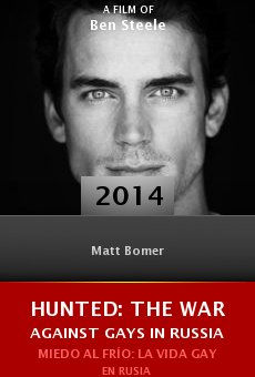 Watch Hunted: The War Against Gays in Russia online stream