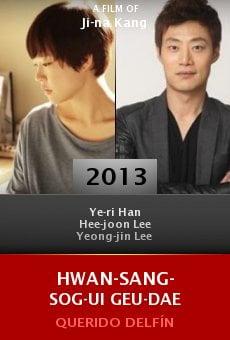 Ver película Hwan-sang-sog-ui geu-dae