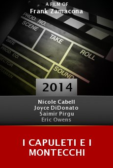 Ver película I Capuleti e i Montecchi