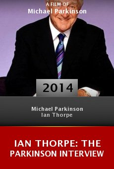 Ver película Ian Thorpe: The Parkinson Interview