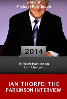 Ian Thorpe: The Parkinson Interview online free