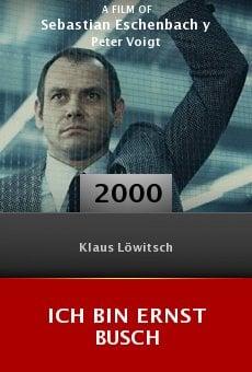 Ich bin Ernst Busch online free