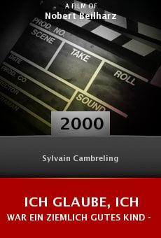Ich glaube, ich war ein ziemlich gutes Kind - Der Dirigent Sylvain Cambreling online free