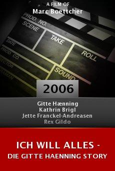 Ich will alles - Die Gitte Haenning Story online free
