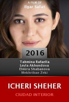 Ver película Icheri Sheher