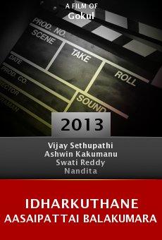 Ver película Idharkuthane Aasaipattai Balakumara