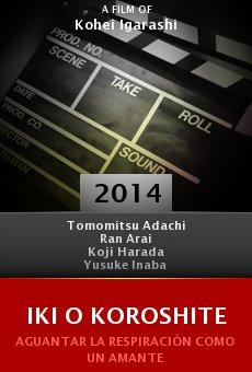 Ver película Iki o koroshite