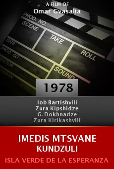 Ver película Imedis mtsvane kundzuli