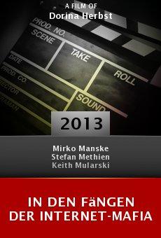 Ver película In den Fängen der Internet-Mafia