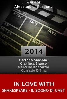 Watch In Love with Shakespeare - Il sogno di Gaetano online stream