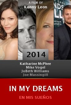 Watch In My Dreams online stream