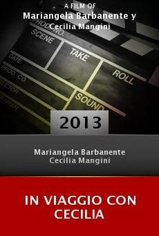 Watch In viaggio con Cecilia online stream