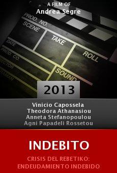 Watch Indebito online stream