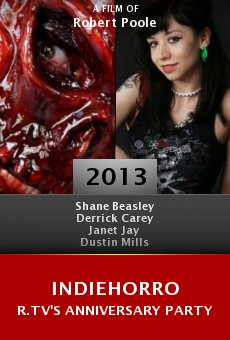 IndieHorror.TV's Anniversary Party online