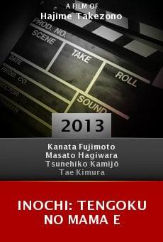 Ver película Inochi: Tengoku no mama e