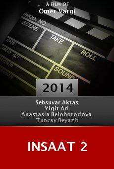 Ver película Insaat 2