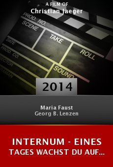 Watch Internum - Eines Tages wachst Du auf... online stream