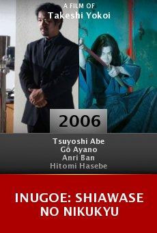 Inugoe: Shiawase no nikukyu online free