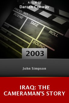 Iraq: The Cameraman's Story online free