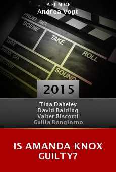 Watch Is Amanda Knox Guilty? online stream