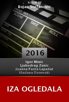 Watch Iza ogledala online stream