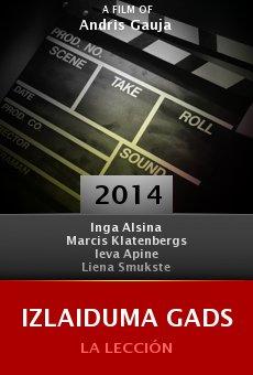 Ver película Izlaiduma gads