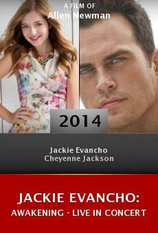 Watch Jackie Evancho: Awakening - Live in Concert online stream