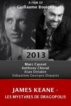 Ver película James Keane - Les Mystères de Dragopolis
