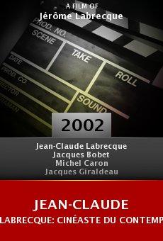 Jean-Claude Labrecque: Cinéaste du contemporain online free