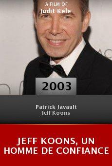 Jeff Koons, un homme de confiance online free
