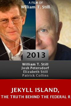 Watch Jekyll Island, The Truth Behind The Federal Reserve online stream