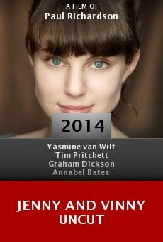 Watch Jenny and Vinny Uncut online stream