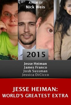 Watch Jesse Heiman: World's Greatest Extra online stream