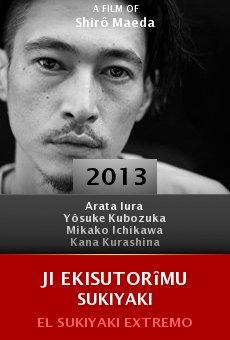Watch Ji ekisutorîmu sukiyaki online stream
