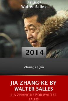 Ver película Jia Zhang-ke by Walter Salles
